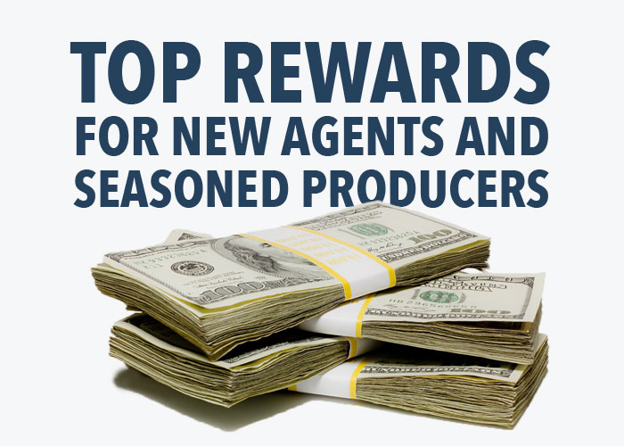 Top Rewards for New Agents and Seasoned Producers